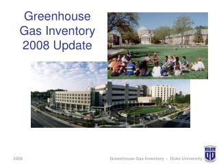 Greenhouse Gas Inventory 2008 Update