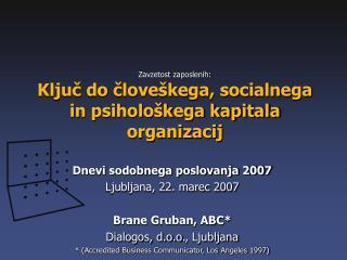 Zavzetost zaposlenih:    Ključ do človeškega, socialnega in psihološkega kapitala organizacij