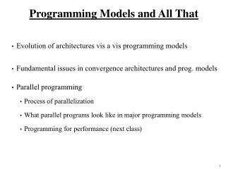 Programming Models and All That