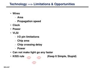 Technology ---> Limitations & Opportunities