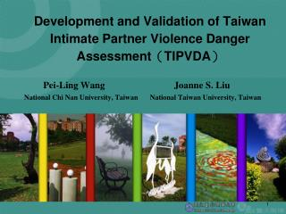 Development and Validation of Taiwan Intimate Partner Violence Danger Assessment ( TIPVDA )