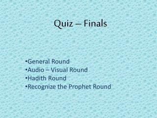 Quiz – Finals
