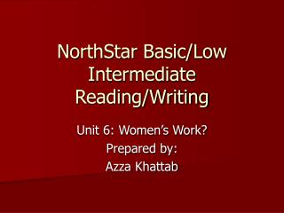 NorthStar Basic/Low Intermediate  Reading/Writing