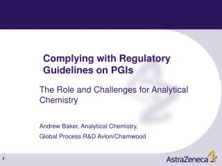Complying with Regulatory Guidelines on PGIs