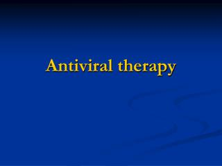 Antiviral therapy