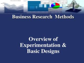 Overview of Experimentation & Basic Designs