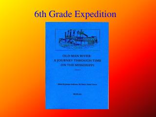 6th Grade Expedition