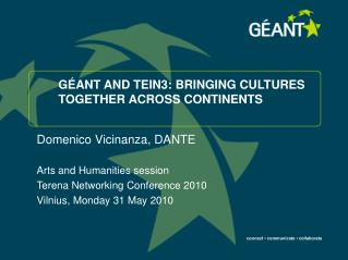 GÉANT AND TEIN3: BRINGING CULTURES TOGETHER ACROSS CONTINENTS