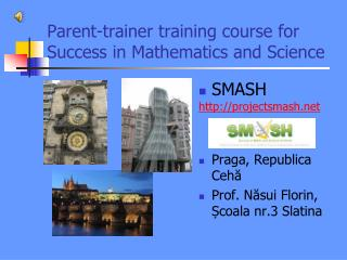 Parent-trainer training course for Success in Mathematics and Science