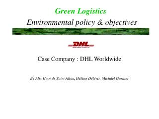 Green Logistics Environmental policy & objectives