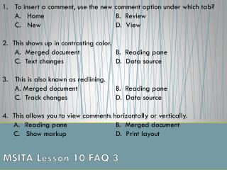MSITA Lesson 10 FAQ 3