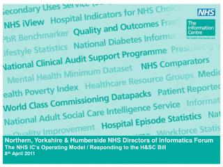 Northern, Yorkshire & Humberside NHS Directors of Informatics Forum The NHS IC's Operating Model / Responding to t