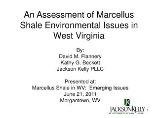 An Assessment of Marcellus Shale Environmental Issues in West Virginia