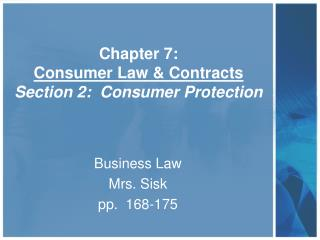 Chapter 7:   Consumer Law & Contracts Section 2:  Consumer Protection
