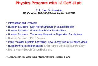 Physics Program with 12 GeV JLab