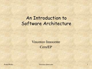 An Introduction to Software Architecture