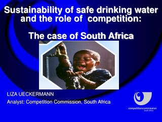 Sustainability of safe drinking water and the role of  competition:  The case of South Africa