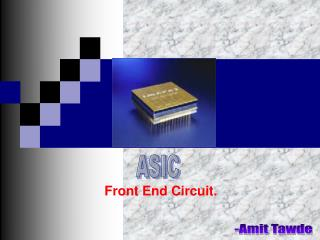 Front End Circuit.