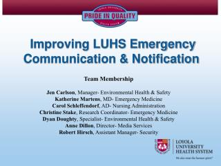 Improving LUHS Emergency Communication & Notification