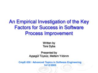 An Empirical Investigation of the Key Factors for Success in Software Process Improvement