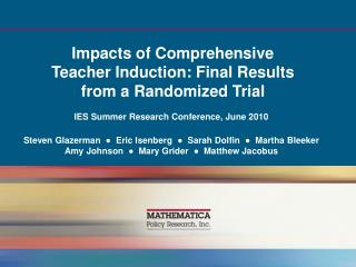 Impacts of Comprehensive  Teacher Induction: Final Results  from a Randomized Trial