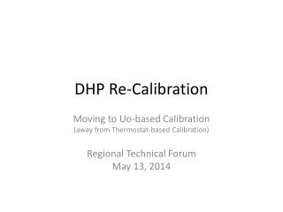 DHP Re-Calibration