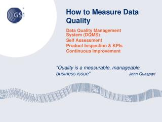 How  to Measure  Data  Quality