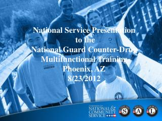 National Service Presentation  to the  National Guard Counter-Drug Multifunctional Training