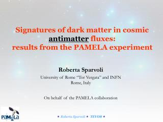 Signatures of dark matter in cosmic  antimatter  fluxes:  results from the PAMELA experiment