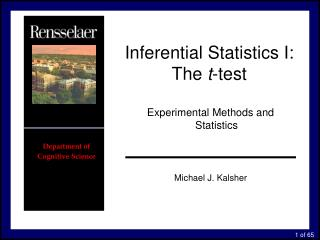 Inferential Statistics I:  The  t -test