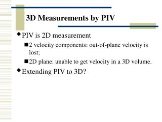 3D Measurements by PIV