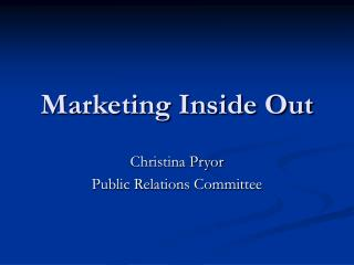 Marketing Inside Out
