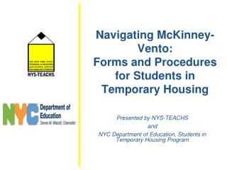 Navigating McKinney-Vento:  Forms and Procedures for Students in Temporary Housing