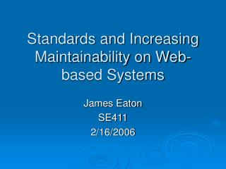 Standards and Increasing Maintainability on Web-based Systems
