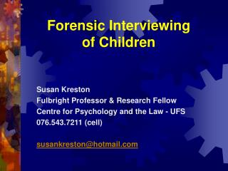 Forensic Interviewing  of Children
