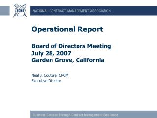 Operational Report Board of Directors Meeting July 28, 2007 Garden Grove, California
