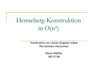Henneberg-Konstruktion  in O(n²)