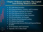 Chapter 10 Return and Risk: The Capital-Asset-Pricing Model CAPM