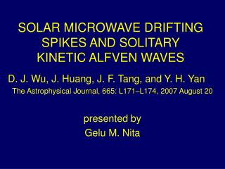 SOLAR MICROWAVE DRIFTING SPIKES AND SOLITARY KINETIC ALFVEN WAVES