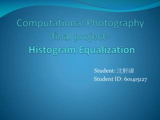 Computational  Photography final project- Histogram Equalization
