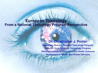 European Toxicology From a National Toxicology Program Perspective