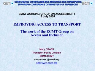 Mary CRASS Transport Policy Division ECMT/CEMT mary.crass @oecd cemt