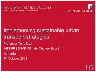 Implementing sustainable urban transport strategies