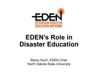EDEN's Role in  Disaster Education