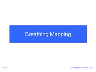 Breathing Mapping