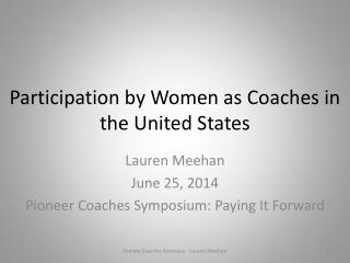 Participation by Women as Coaches in the United States