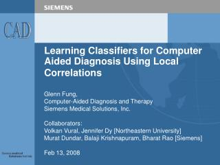 Learning Classifiers for Computer Aided Diagnosis Using Local Correlations