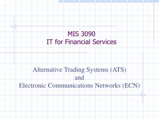 MIS 3090 IT for Financial Services
