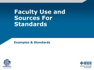 Faculty Use and Sources For Standards