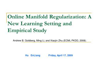 Online Manifold Regularization: A New Learning Setting and Empirical Study